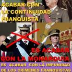 """Cartel con el lema """"Acabar con la continuidad franquista""""."""