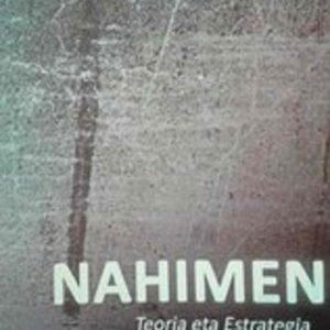 Nahimen Aldizkaria: Revista Popular Vasca de Teoría y Estrategia, y Crítica a la Economía Política.