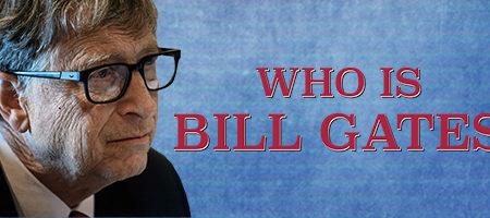 """""""¿Quién es Bill Gates? """" Por James Corbett"""